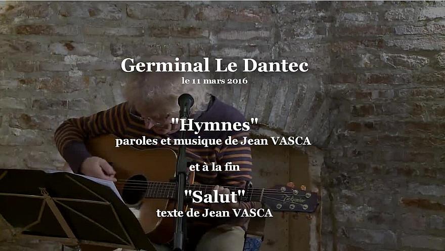 'Hymnes' de Jean VASCA interprétée par Germinal Le Dantec #Smartrezo